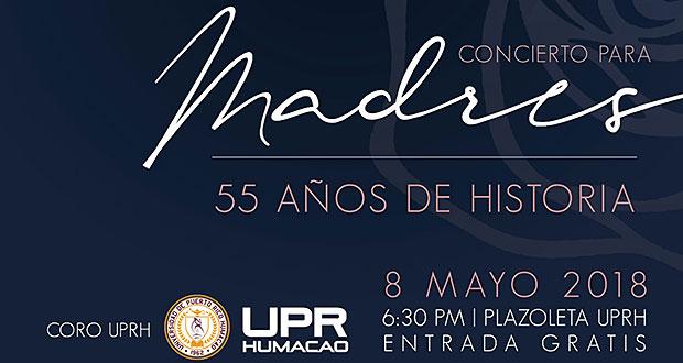 Concierto para Madres y celebración 55 Años fundación de la UPR-Humacao